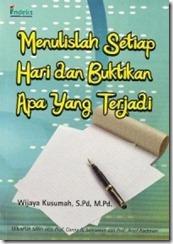 Menulislah Setiap Hari dan Buktikan Apa Yang Terjadi